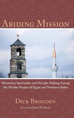 Abiding Mission  -     By: Dick Brogden, David W. Shenk