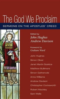 The God We Proclaim  -     Edited By: John Hughes, Andrew Davison