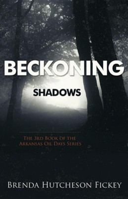 Beckoning Shadows  -     By: Brenda Hutcheson Fickey
