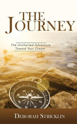 The Journey  -     By: Deborah Stricklin