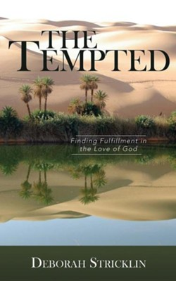 The Tempted  -     By: Deborah Stricklin