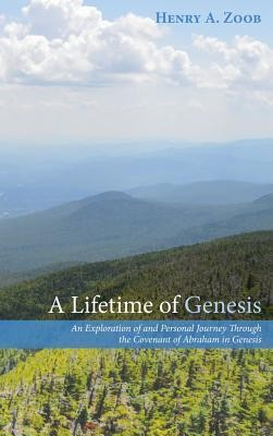 A Lifetime of Genesis  -     By: Henry A. Zoob
