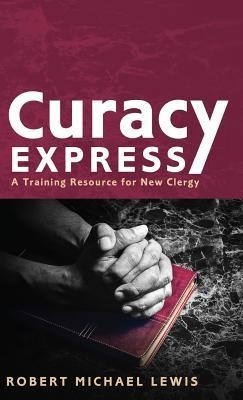 Curacy Express  -     By: Robert Michael Lewis
