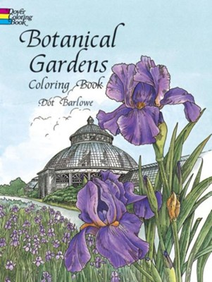 Botanical Gardens Coloring Book  -     By: Dot Barlowe