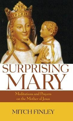 Surprising Mary  -     By: Mitch Finley