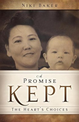 A Promise Kept  -     By: Niki Baker