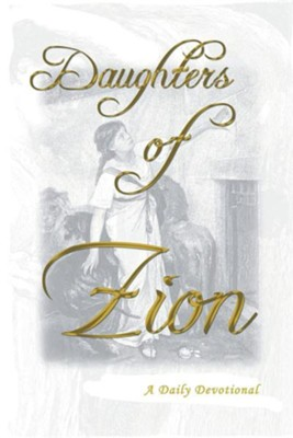 Daughters of Zion  -     By: Marilyn Yarnell