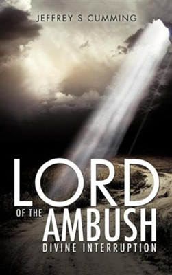 Lord of the Ambush  -     By: Jeffrey S. Cumming