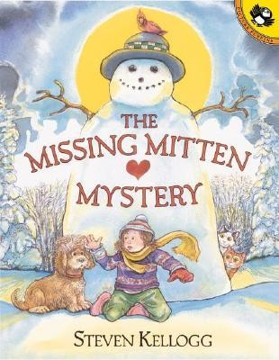 The Missing Mitten Mystery  -     By: Steven Kellogg     Illustrated By: Steven Kellogg
