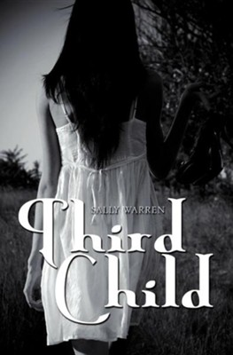 Third Child  -     By: Sally Warren