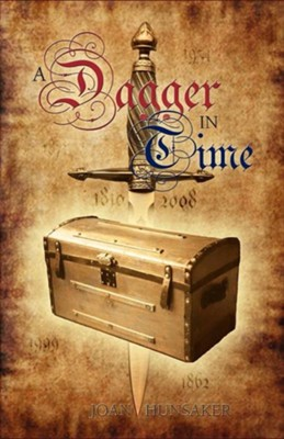 A Dagger in Time  -     By: Joan Hunsaker