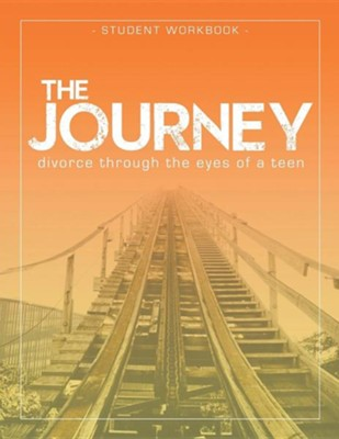 The Journey: Divorce Through the Eyes of a Teen Student Workbook  -     By: Krista Smith-Larson