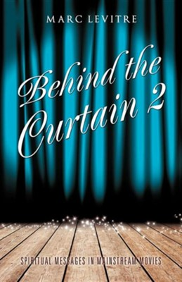 Behind the Curtain 2  -     By: Marc Levitre