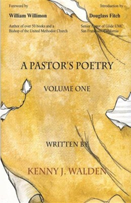 A Pastor's Poetry, Vol. 1  -     By: Kenny J. Walden
