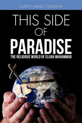 This Side of Paradise  -     By: Curtis James Tilleraas