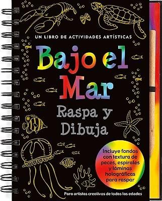Bajo el Mar Raspa y Dibuja: Un Libro de Actividades Artisticas [With Wooden Stylus]  -     By: Peter Pauper Press