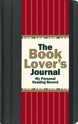 The Book Lover's Journal: My Personal Reading Record  -     By: Rene J. Smith