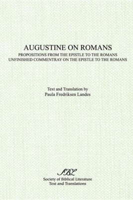 Augustine on Romans  -     Translated By: Paula Fredriksen Landes     By: Saint Augustine, Paula Fredriksen Landes