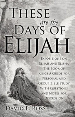 These Are the Days of Elijah  -     By: David E. Ross