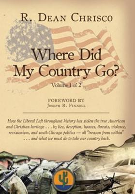 Where Did My Country Go?  -     Edited By: Linnette Hayden     By: R. Dean Chrisco, Sara Kuehn