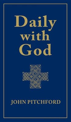 Daily with God  -     By: John Pitchford