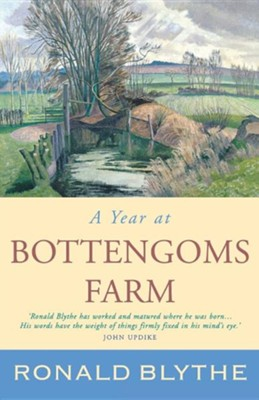 A Year at Bottengoms Farm  -     By: Ronald Blythe