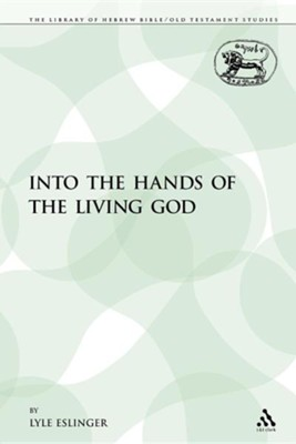 Into the Hands of the Living God  -     By: Lyle Eslinger