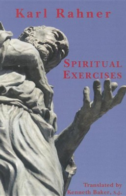 Spiritual Exercises  -     By: Karl Rahner