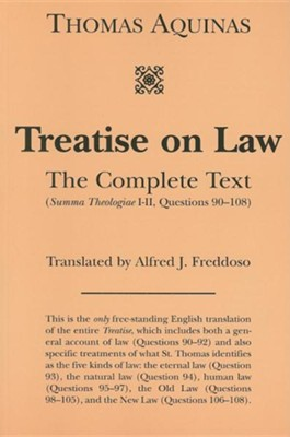 Treatise on the Law: The Complete Text  -     By: Thomas Aquinas