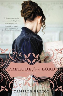 Prelude for a Lord  -     By: Camille Elliot