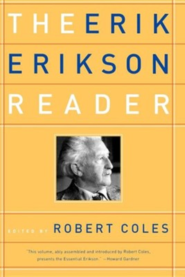 The Erik Erikson Reader  -     Edited By: Robert Coles     By: Erik Homburger Erikson