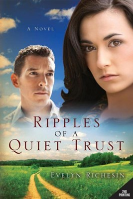 #3: Ripples of a Quiet Trust  -     By: Evelyn Richesin