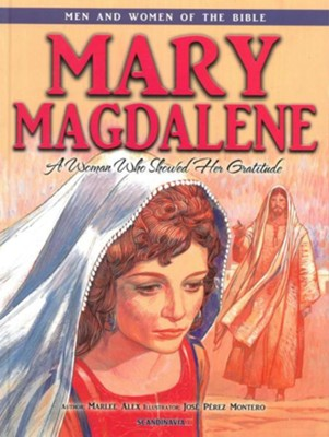 Mary Magdalene - Men & Women of the Bible Revised  -     By: Casscom Media