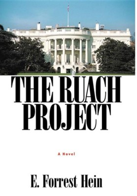The Ruach Project  -     By: E. Forrest Hein