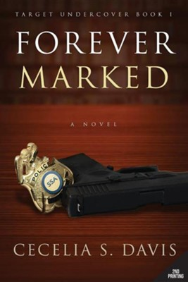 Forever Marked, Edition 0002  -     By: Cecelia S. Davis