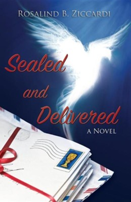 Sealed and Delivered  -     By: Rosalind B. Ziccardi