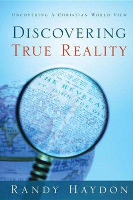 Discovering True Reality  -     By: Randy Haydon