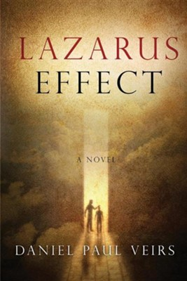 Lazarus Effect  -     By: Daniel Paul Veirs