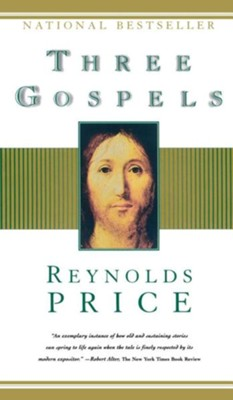 Three Gospels   -     By: Reynolds Price