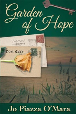 Garden of Hope  -     By: Jo Piazza O'Mara