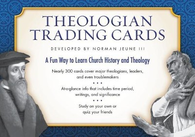 Theologian Trading Cards  -     By: Norman Jeune III