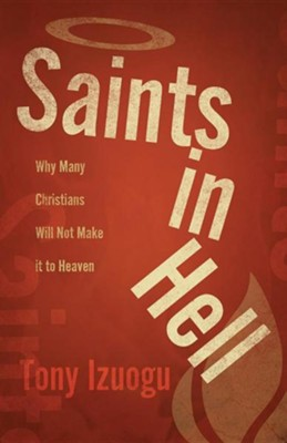 Saints in Hell  -     By: Tony Izuogu