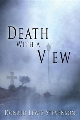 Death with a View  -     By: Donald Lewis Stevenson