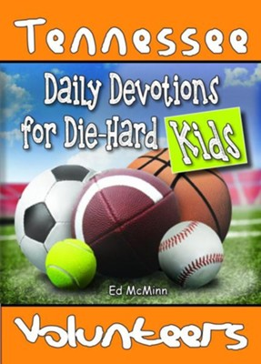 Daily Devotions for Die-Hard Kids Tennessee Volunteers  -     By: Ed F. McMinn
