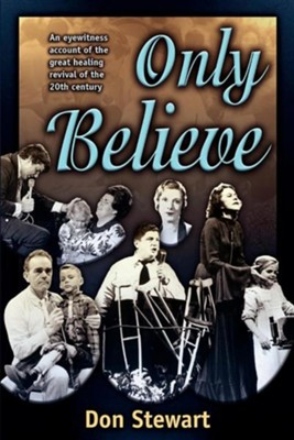 Only Believe   -     By: Don Stewart