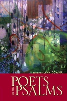 Poets on the Psalms  -     Edited By: Lynn Domina     By: Lynn Domina