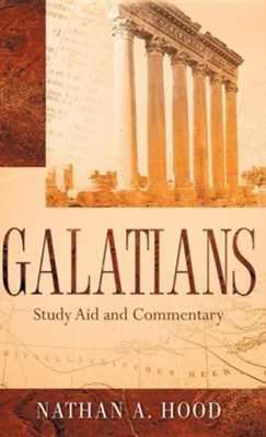 Galatians Study Aid and Commentary  -     By: Nathan A. Hood