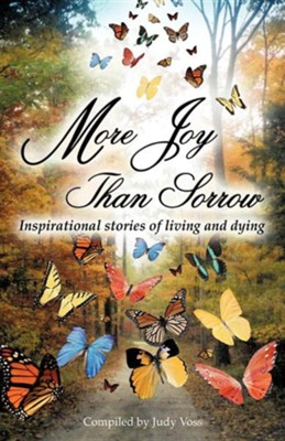 More Joy Than Sorrow  -     By: Judy Voss