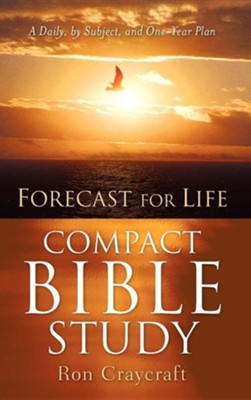 Forecast for Life Compact Bible Study  -     By: Ron Craycraft