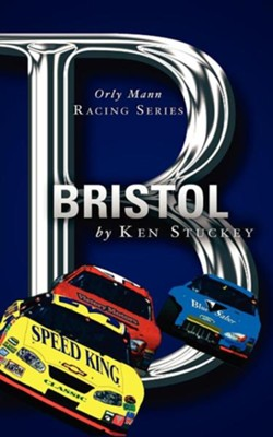Bristol  -     By: Ken Stuckey